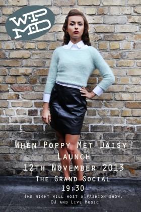 WHEN POPPY MET DAISY FASHION SCHOOL LAUNCH EVENING12/11/13